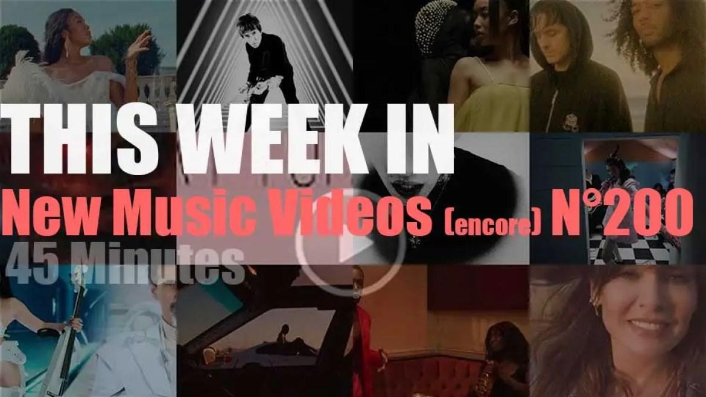 This week In New Music Videos (encore) N°200