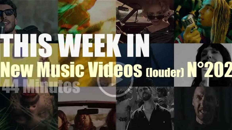 This week In New Music Videos (louder) N°202