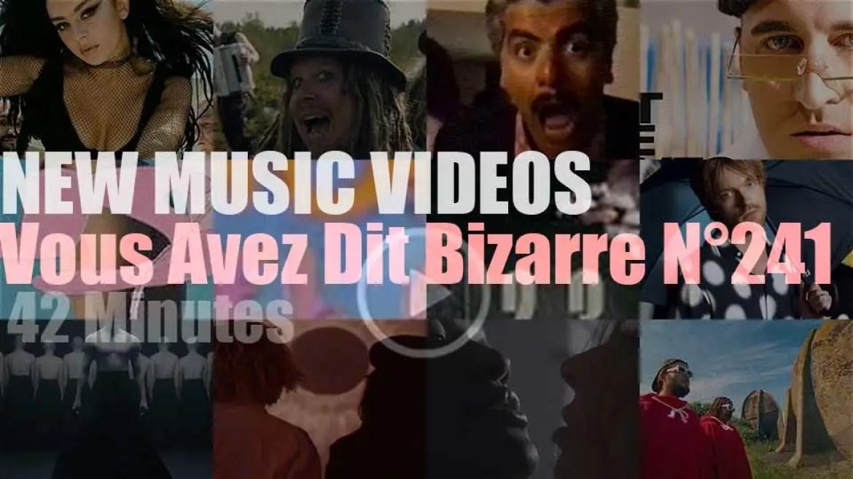 'Vous Avez Dit Bizarre'  N°241 – New Music Videos