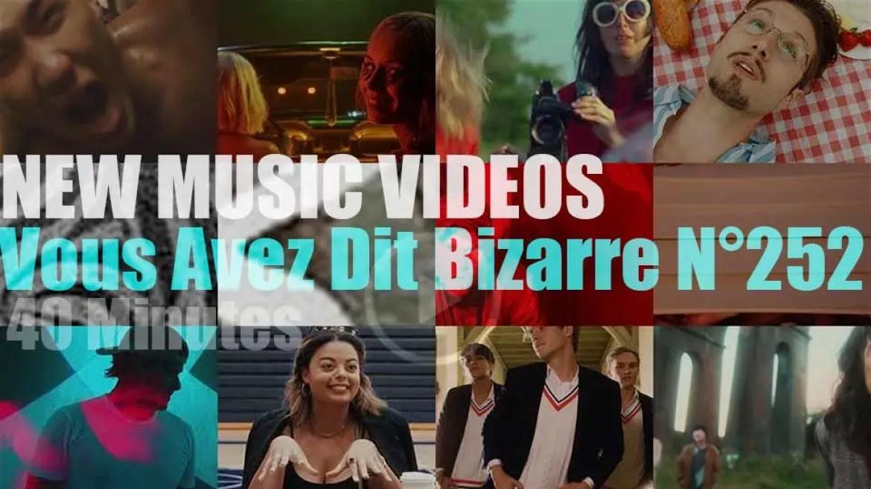 'Vous Avez Dit Bizarre'  N°252 – New Music Videos