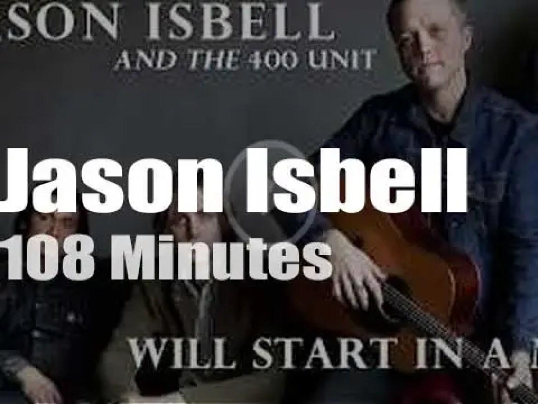 Jason Isbell brings 400 Unit to Nashville (2017)