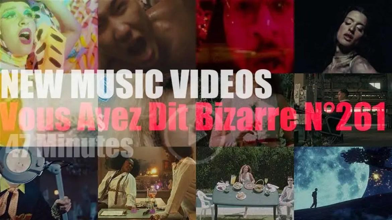 'Vous Avez Dit Bizarre'  N°261 – New Music Videos