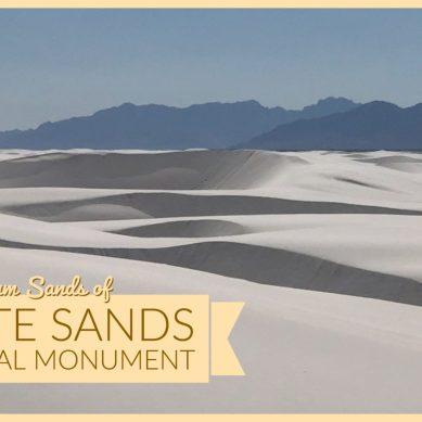 Episode 33 — White Sands and Mountain Villages