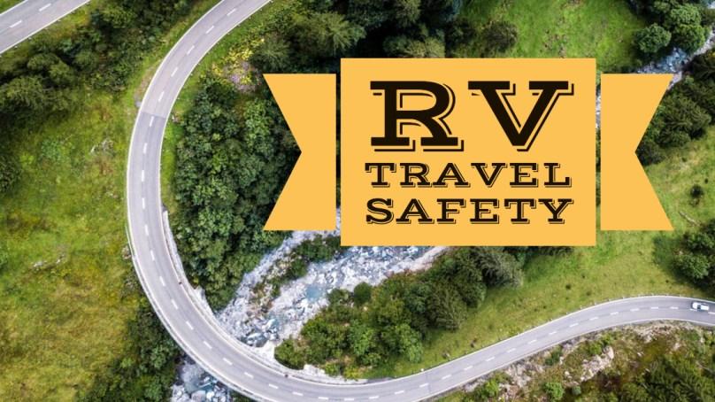 Episode 56 — RV Travel Safety