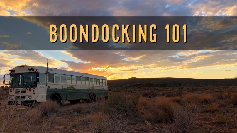 Boondocking 101 – It's Easier Than You Think