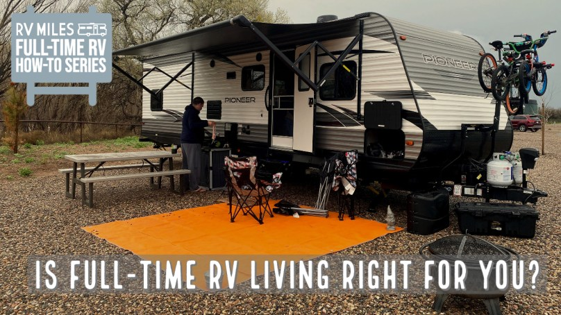 Is Full-Time RV Living Right for You?