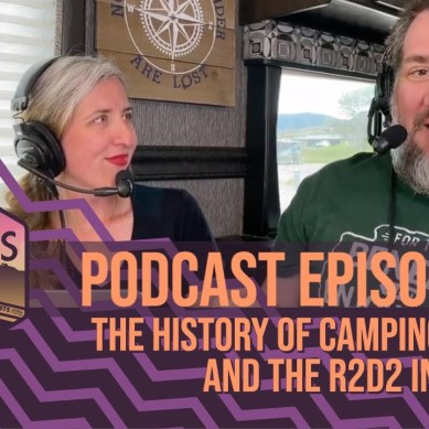 Episode 140 | The History of Camping, Mothra, and the R2D2 Instant Pot