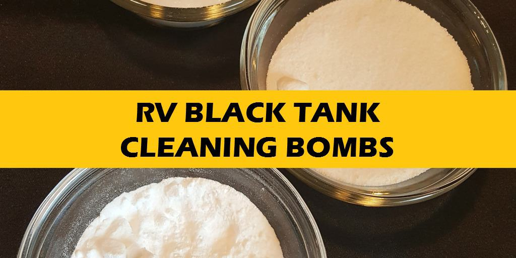 Make Your Own Rv Black Tank Cleaning Bombs Rv Tailgate Life