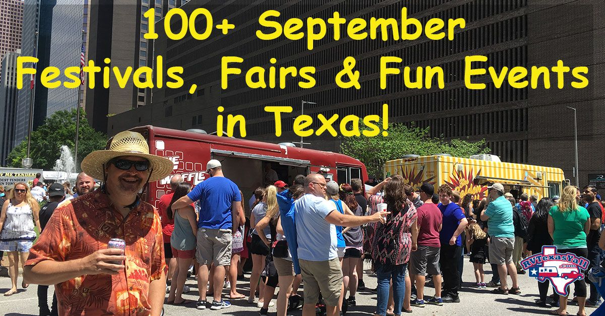 September Festivals And Fun Events In Texas Rvtexasyall Com