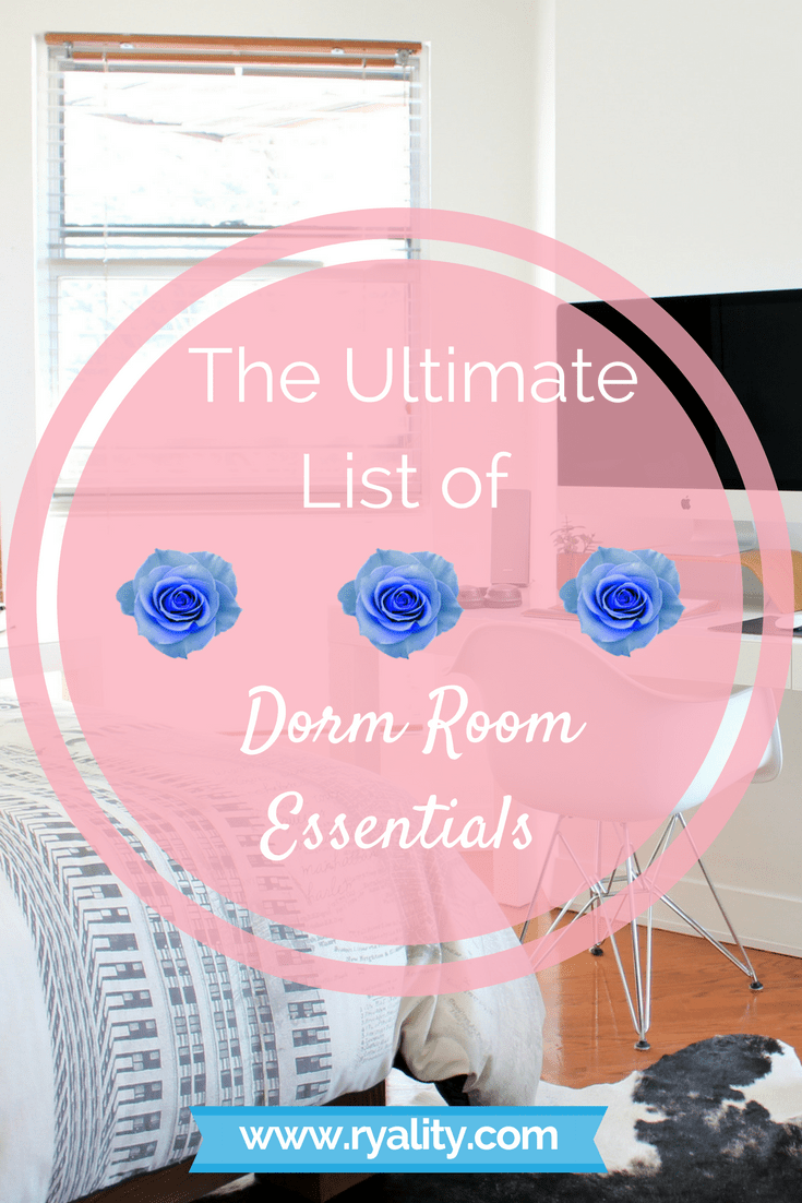 The Ultimate List of Dorm Room Essentials - Ryality