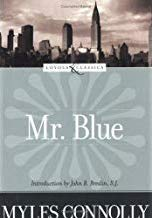 Mr. Blue, Myles Connolly