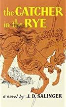 The Catcher in the Rye, J.D. Salinger