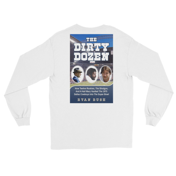 Dallas Cowboys – The Dirty Dozen – Long Sleeve T-Shirt