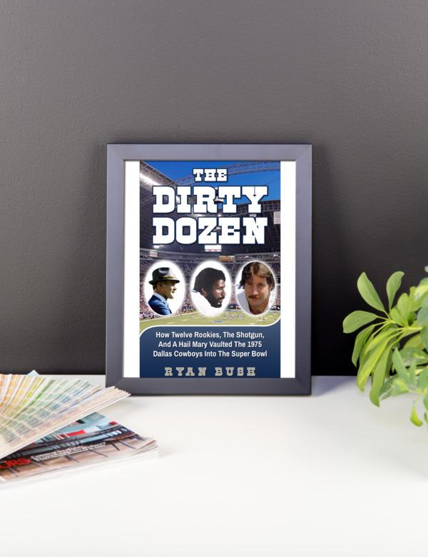 Dallas Cowboys – The Dirty Dozen – Framed poster