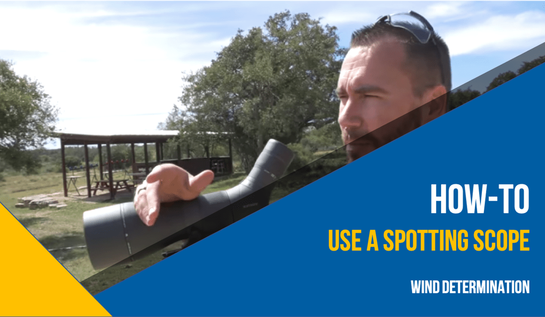 How to Determine Wind Speed with a Spotting Scope [NSSF Video]