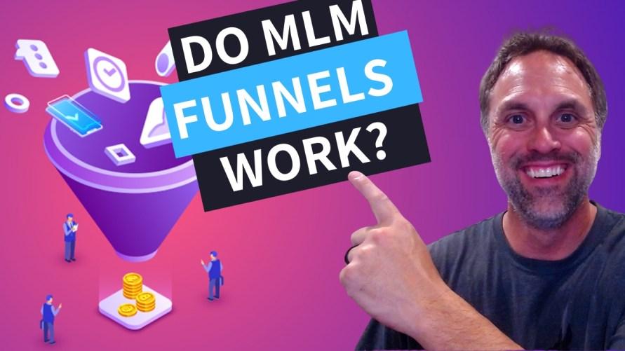 DO FUNNELS REALLY WORK FOR NETWORK MARKETING