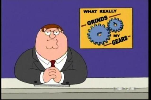 grinds my gears