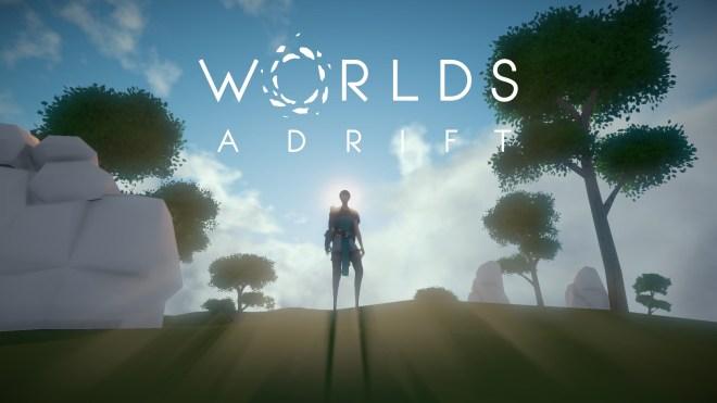 Worlds Adrift 11 Apr 2018