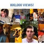 800,000 Views!