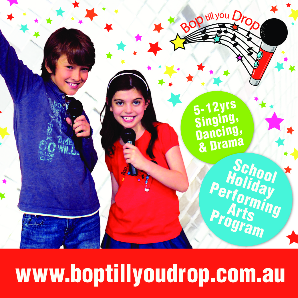 APRIL School Holidays – Bop till you Drop