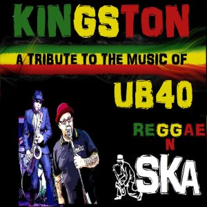 Kingston a tribute to the music of UB40 Reggae and SKA