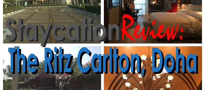 Birthday Staycation | Review of The Ritz Carlton, Doha