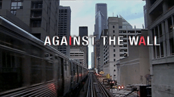 Against The Wall airdate