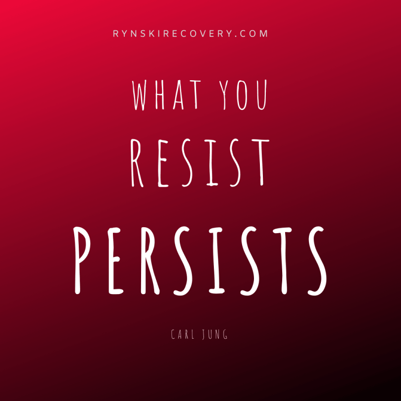 what you resist persists quote carl jung