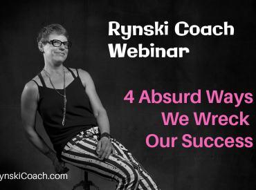 webinar wreck our own success rynski