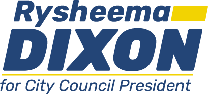 Rysheema Dixon for City Council President