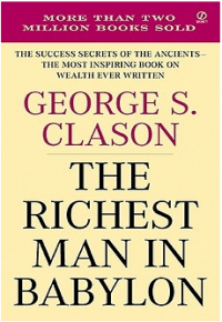 Image The Richest Man in Babylon by George Samuel Clason.