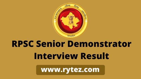 RPSC Senior Demonstrator Interview Result