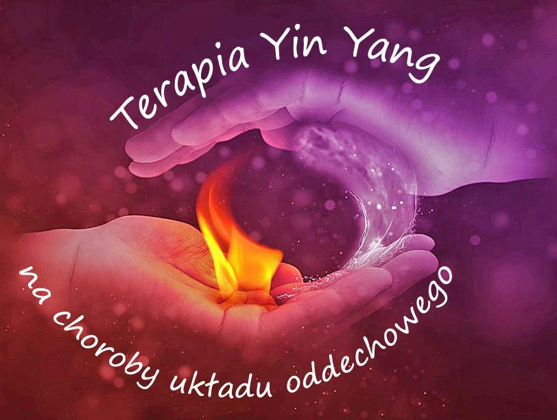 Terapia Yin Yang na ostre chyrlanie i płuc wypluwanie!