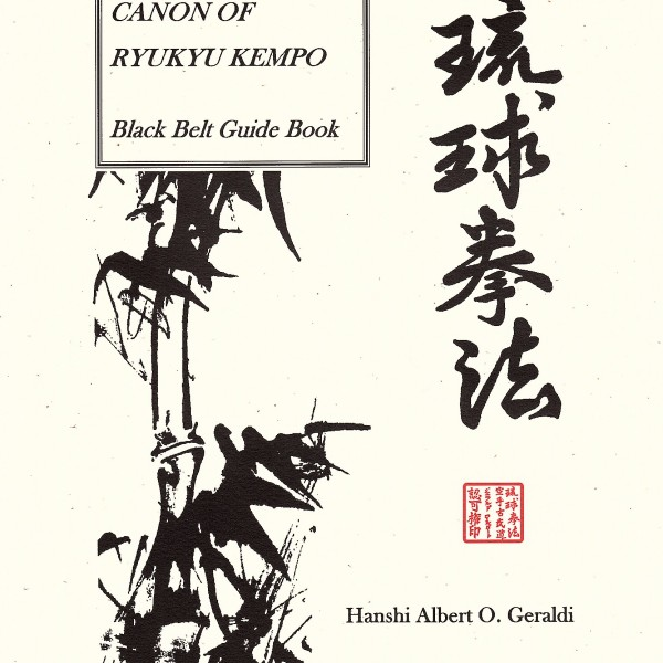 """The Canon Of RYUKYU KEMPO Black Belt Guide Book"" by"