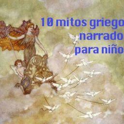 MITOLOGÍA PARA NIÑOS: 10 mitos griegos contados para niños