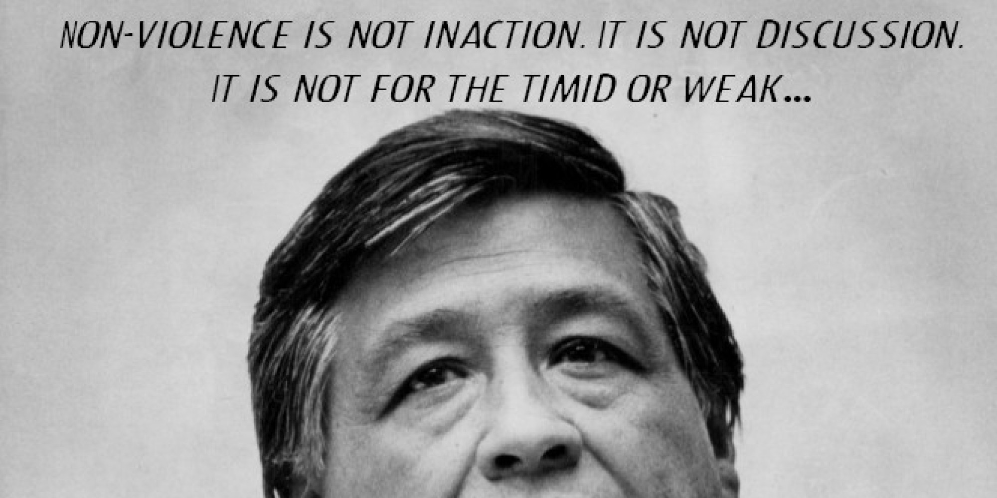 Cesar Chavez S Words Of Wisdom Are All The Inspiration You