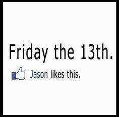 1000+ images about Happy Friday the 13th! Muwahahaha!! on
