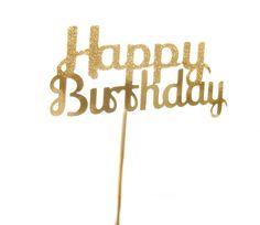 Happy Birthday Birthday Cake Toppers And Birthdays On