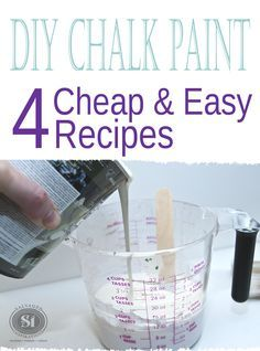 These four DIY Chalk Paint Recipes are cheap and easy to make. Create a brand name chalky patina for a fraction of the cost - and no color restrictions because any water based paint can be used!