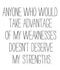 Dont Take Advantage Quotes. QuotesGram
