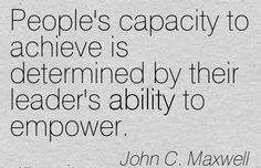 """""""Leaders become great, not because of their power, but"""
