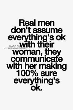 Treat her like you're still trying to win her, and that's