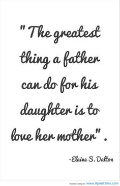 I love my daughters very much, but will always miss their