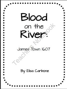 1000+ images about Blood on the River LESSON PLANS on