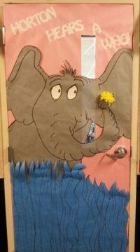 Horton Hears a Who door decoration | Dr. Seuss | Pinterest ...
