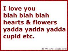 Anti Valentine Quotes ~ Top Ten Quotes | Anti Valentine Quotes. U201c