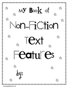 Text features, Close reading and Nonfiction text features