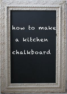 Huge Chalkboard Love The Words Eat Above It Could Square Off And Paint A Chalk Board On Wall Then Frame Using Crown Molding Much Cheaper
