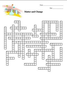 Matter and Change Crossword Puzzle. This crossword puzzle