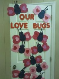 Love Bug Valentine's Day bulletin board idea. | Bulletin ...